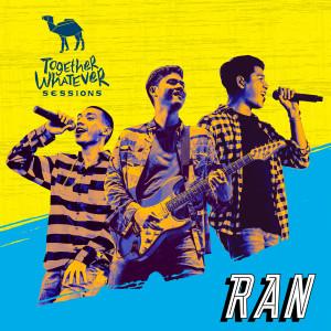 Together Whatever Sessions dari RAN