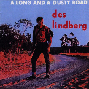 Album A Long and Dusty Road from Des Lindberg