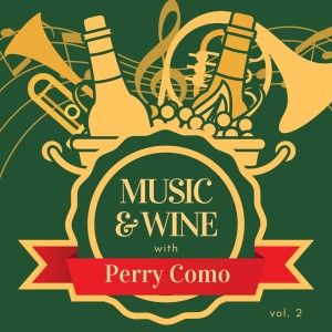 Music & Wine with Perry Como, Vol. 2