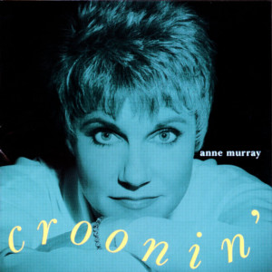 Croonin' 1993 Anne Murray
