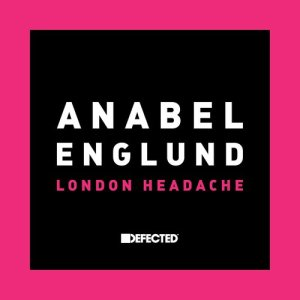 Listen to London Headache song with lyrics from Anabel Englund