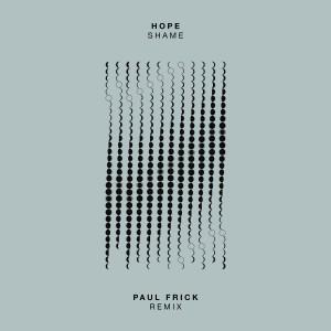 Album Shame (Paul Frick Remix) from Hope