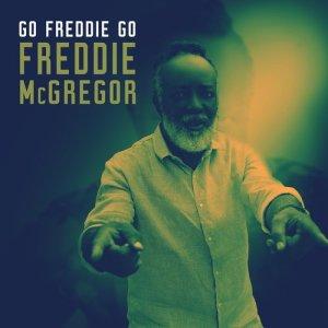 Album Go Freddie Go from Freddie McGregor