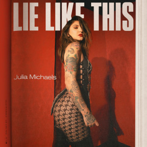 Album Lie Like This from Julia Michaels