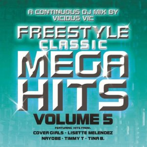 Album Freestyle Classic Mega Hits Vol. 5 from Vicious Vic