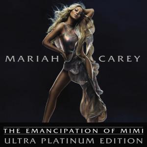 อัลบัม The Emancipation Of Mimi (Ultra Platinum Edition) ศิลปิน Mariah Carey