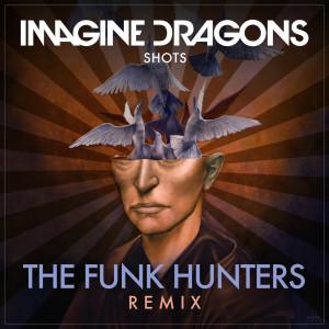 收聽Imagine Dragons的Shots歌詞歌曲