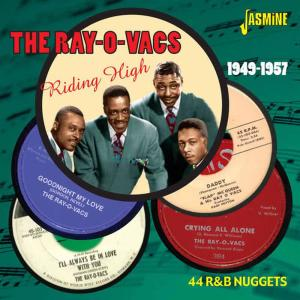 Album Riding High 1949-1957, 44 R&B Nuggets from The Ray-O-Vacs