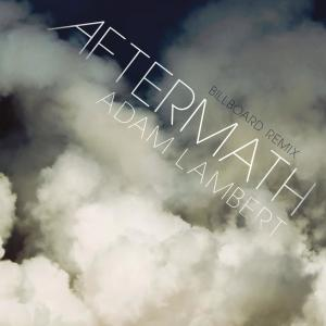 Adam Lambert的專輯Aftermath (Billboard Remix)