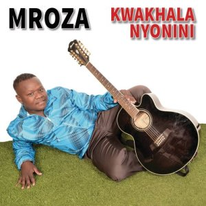 Album Kwakhala Nyonini from Mroza