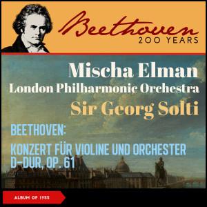 Album Beethoven: Konzert für Violine und Orchester D-Dur, op. 61 from Sir Georg Solti