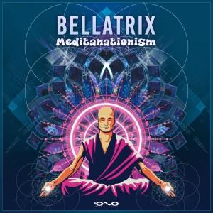 Bellatrix的專輯Meditanationism