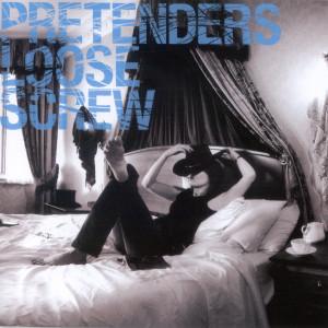 Album Loose Screw from Pretenders