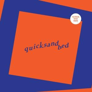 อัลบัม Never Sad Guy (Explicit) ศิลปิน quicksand bed
