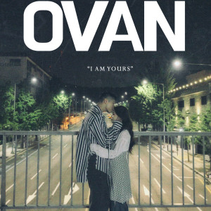 OVAN的專輯I Am Yours