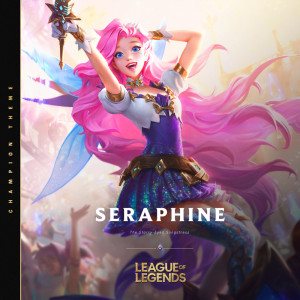 Seraphine, the Starry-Eyed Songstress