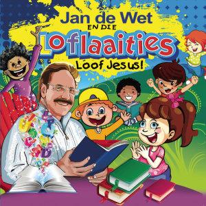 Album Loof Jesus from Jan de Wet en die Loflaaities