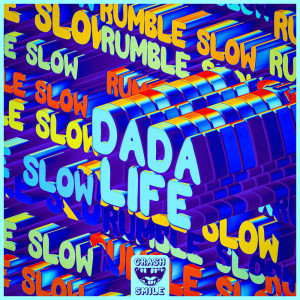 Album Rumble Slow from Dada Life