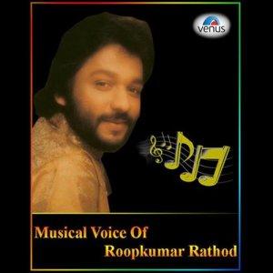 Album Musical Voice of Roop Kumar Rathod from Roop Kumar Rathod