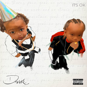Album It's Ok from D Smoke