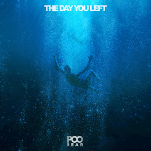 Poo Bear的專輯The Day You Left