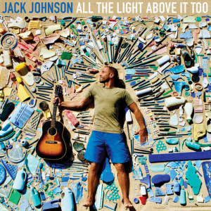 Listen to Fragments song with lyrics from Jack Johnson