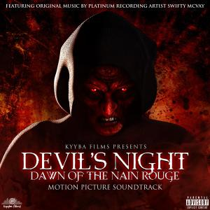Album Devil's Night: Dawn of the Nain Rouge (Original Motion Picture Soundtrack) from Swifty McVay