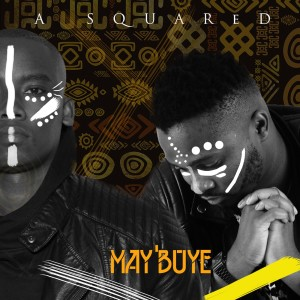 Album May Buye Single from A Squared SA