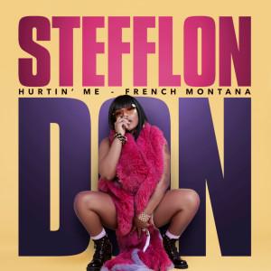 Hurtin' Me 2017 Stefflon Don; French Montana