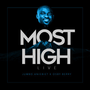Album Most High (Live) from Osby Berry