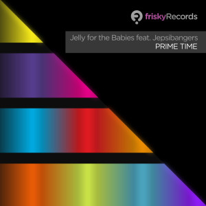 Album Prime Time from Jelly For The Babies
