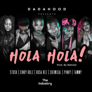 Listen to Hola Hola song with lyrics from Dada Hood