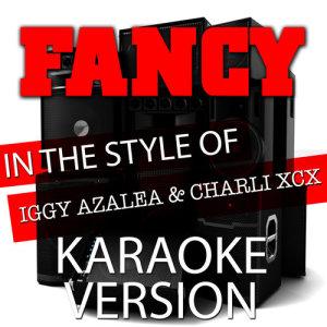 Album Fancy (In the Style of Iggy Azalea and Charli Xcx) [Karaoke Version] - Single from Ameritz Tracks Planet