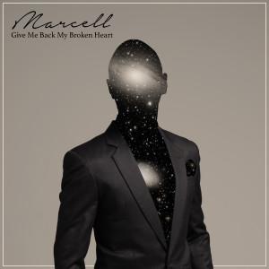 Give Me Back My Broken Heart dari Marcell