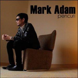 Album Pencuri from Mark Adam