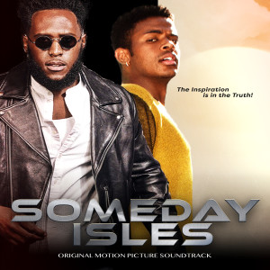 Album Someday Isles (Original Motion Picture Soundtrack) from PayAttention