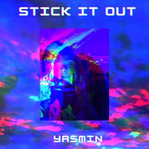 Yasmin的專輯Stick It Out
