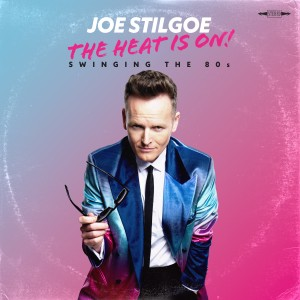 Album The Heat is on - Swinging the 80s from Joe Stilgoe