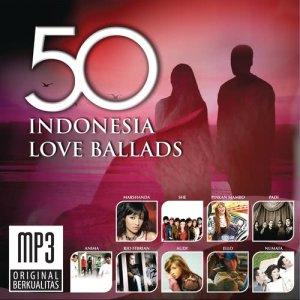 50 Indonesia Love Ballads dari Various Artists