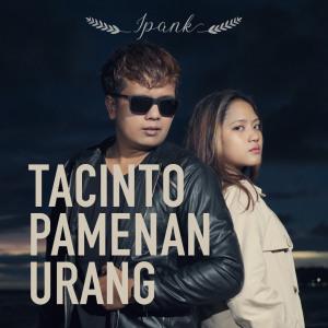 Tacinto Pamenan Urang dari Ipank