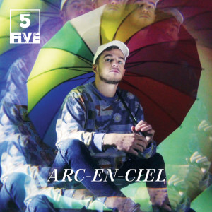 Album Arc-en-ciel from Five
