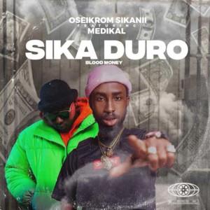 Sika Duro (Explicit)