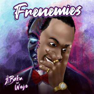 Album Frenemies from Waje