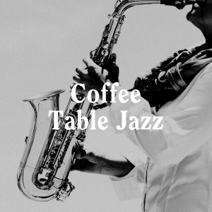 Album Coffee Table Jazz from Smooth Jazz