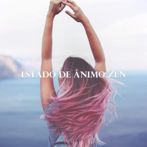 Album Estado de Ánimo Zen from Masaje Relajante Masters