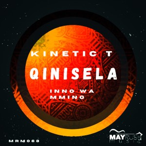 Album Qinisela from Kinetic T