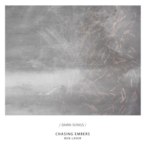 Album Chasing Embers from Ben Laver
