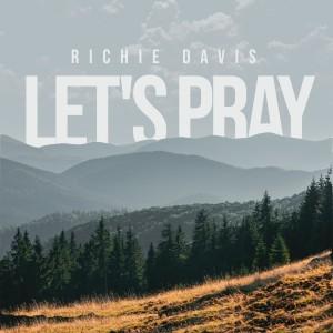 Album Let's Pray from Richie Davis