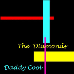 Album Daddy Cool from Diamonds