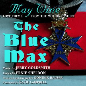 "The Blue Max: ""May Wine"" (Jerry Goldsmith, Ernie Sheldon)"
